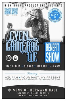 May 5 @ Sons of Hermann Hall - High Horse Productions presents Even Cameras Lie | Azurah | Your Past, My Present | Virosa | A Sudden Revive | Steady The Mammoth | Salem In Ashes