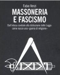 La Massoneria e il Fascismo