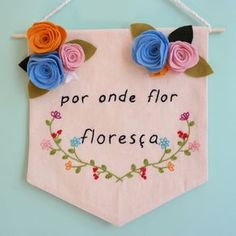 This excellent %%KEYWORD%% is an obviously inspirational and magnificent idea Home Crafts, Diy And Crafts, Arts And Crafts, Felt Banner, Floral Embroidery Patterns, Happy Mom, Hacks Diy, Diy Toys, Felt Crafts