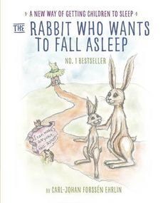 The Rabbit Who Wants to Fall Asleep: Carl-Johan Forssén Ehrlin: 9780241255162: Amazon.com: Books