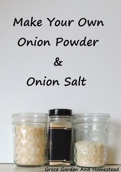 If you can grow an onion, you can make these two seasonings for your kitchen spice rack.  It's super easy!