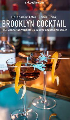 Brooklyn Cocktail - Die Manhattan Variante ein Knaller After Dinner Drink Whisky Aged Gin After Dinner Cocktails, Fall Cocktails, Winter Drinks, Cocktail Drinks, Whisky, Brooklyn Gin, Tailgate Drinks, Manhattan Drink, Best Energy Drink