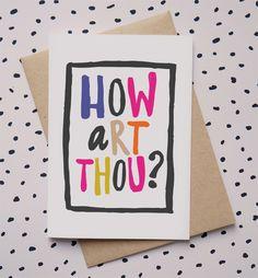 How Art Thou? card