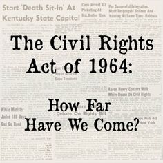 civil rights how far did we come