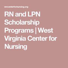 RN and LPN Scholarship Programs | West Virginia Center for Nursing