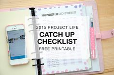2015 Project Life Catch Up Checklist Project Life Storage, Project Life Layouts, Organizing Tips, Organization Hacks, Travel Album, Day Planners, Travel Memories, Memory Books, Printable Paper