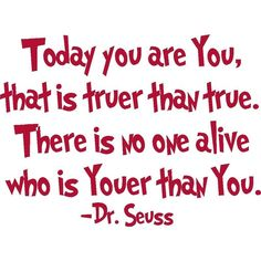 Today You are You - Dr Seuss Quote - Wall Decal ($17) ❤ liked on Polyvore