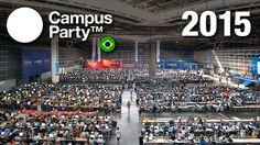 Muralha Informática: Campus Party Brasil 2015 - Começa a venda de entra...