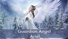 Guardian Angel Ariel enhances our psychic abilities, clairvoyance, clair-audience and clair-sentience, to discover the nature's secrets and hidden treasures