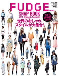 FUDGE presents SNAP BOOK 2012 Spring - See more on http://fudge.jp/magazine/fudge-presents-snap-book-2012-springsummer/
