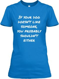 Trust your DOG | Teespring