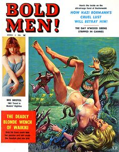 The March 1961 issue of BOLD MEN features a very cool octopus attack cover painting. Unfortunately, no artist credit is given in the magazine. Magazine Man, Pulp Magazine, Book And Magazine, Magazine Covers, Comic Book Covers, Comic Books Art, Pulp Fiction Book, Pulp Novel, Mystery
