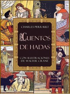 """charles perrault . """"cuentos de hadas"""""""