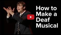 How To Make A Musical For The Deaf aka BuzzFeed | The Silent Grapevine (TSG)
