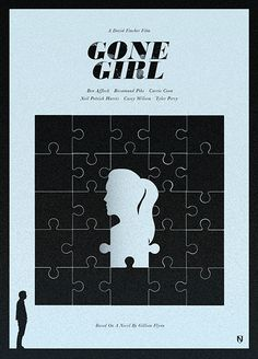 Gone Girl. Minimal Movie Poster by Matt Needle. I love this poster because in Nicks struggle to prove he had not murdered his wife, the only missing piece was Amy herself. Best Movie Posters, Minimal Movie Posters, Minimal Poster, Cinema Posters, Movie Poster Art, Neil Patrick Harris, Gig Poster, Poster Minimalista, David Fincher