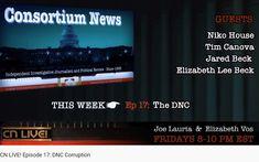 Ep 17 - 8 Nov 2019 DNC corruption Politics, Live