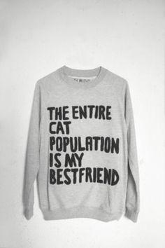 The Entire Cat Population Is My Bestfriend.