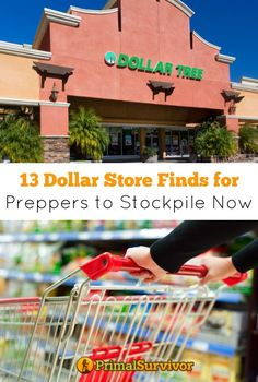 13 Dollar Store Finds for Preppers to Stockpile Now. Don't let the cost of disaster preparedness put you off building your own emergency supplies.