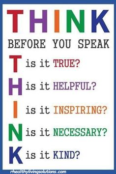 Think Before You Speak Education Poster The Words, Words Quotes, Life Quotes, Sayings, Qoutes, Think Before You Speak, Future Classroom, Writing Skills, Social Skills