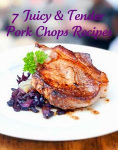7 Juicy & Tender Pork Chops Recipes