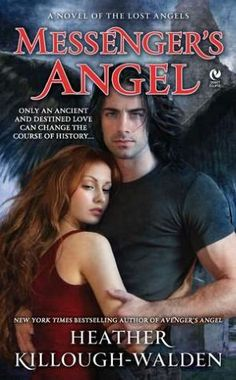 Messenger's Angel (Lost Angels Series #2) by Heather Killough-Walden http://www.barnesandnoble.com/w/messengers-angel-heather-killough-walden/1104879014?ean=9780451237316
