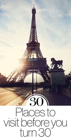 30 places you should visit before you turn 30