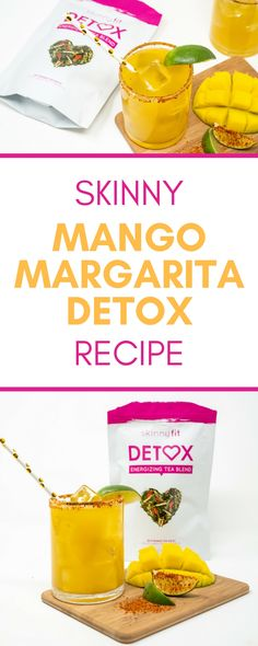 How To Make The Most Delicious Skinny Margarita With These Unexpected Ingredients Skinny Margarita, Mango Margarita, Detox Recipes, Tea Recipes, Skinny Fit Tea, Detox Tea Diet, Body Detox, Belly Fat Diet Plan, Homemade Detox
