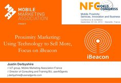 Proximity Marketing : Using Technology  to Sell More, Focus on iBeacon