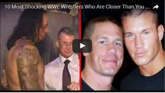 10 Most Shocking WWE Wrestlers Who Are Closer Than You Thought in Real Life