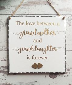 Grandmother Gift For Grandma Nan Granddaughter Sign Holiday Birthday