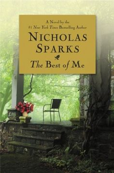 The Best of Me by Nicholas Sparks -- still undecided. Not my fav NIcholas Sparks but all his books are good. I Love Books, Great Books, New Books, Books To Read, Amazing Books, Reading Lists, Book Lists, Reading Time, Reading Nooks