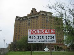 Historic Baker Hotel in Mineral Wells, TX