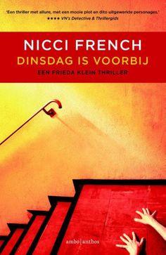'Dinsdag is voorbij' Het tweede deel met psychoanalytica Frieda Klein die tegen wil en dank wordt meegesleurd in de afschuwelijke wereld van misdaad en moord.