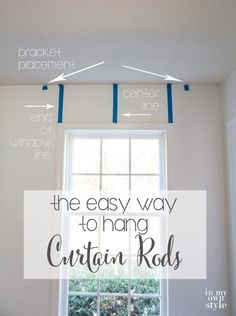 Use-painters-tape-to-help-hang-curtain-rods-level-in-a-few-easy-steps Pipe Curtain Rods, Hanging Curtain Rods, Curtain Rod Brackets, Curtain Door, Drapery Rods, Curtain Panels, Window Coverings, Window Treatments, Home Design