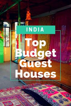 Going travelling to India soon? Check out these amazing guest houses in Mumbai, Rajasthan and Kolkata!