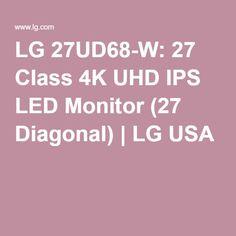 LG 27UD68-W: 27 Class 4K UHD IPS LED Monitor (27 Diagonal) | LG USA