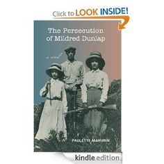 The Persecution of Mildred Dunlap; all profits are going to Santa Paula Animal Rescue Center, Ventura County, CA. Buy a book; save a life!