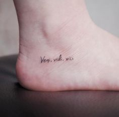Veni, vidi, vici tattoo by Witty Button