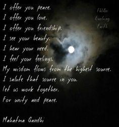 Gandhi's Prayer for Peace https://www.facebook.com/AnEvolvingFaith