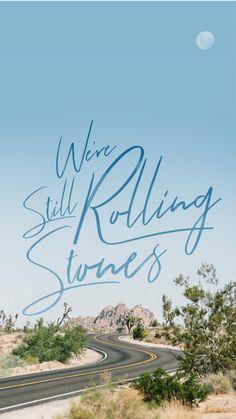 "Still Rolling Stones - Lauren Daigle (Look Up Child Album) ""We're still rolling stones"" Lock Screen - iPhone Wallpaper Iphone 6 Wallpaper, Kids Wallpaper, Phone Wallpapers, Wallpaper Quotes, Lauren Diagle, Lyric Quotes, Lyrics, Classic Rock, Looking Up"