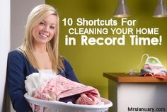10 Shortcuts For Cleaning Your Home in Record Time via MrsJanuary.com #cleaning