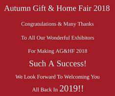A big thank you from us to everyone who took part in a hugely successful Autumn Gift & Home Fair We can't wait to see you all back again in Irish Design, Cant Wait To See You, Welcome, Congratulations, Thankful, Success, Autumn, Big, How To Make