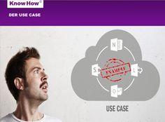 Use Cases – wieso, weshalb, warum?