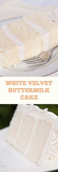 White Velvet Buttermilk Cake #buttermilk #whitevelvet
