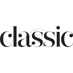CLASSIC ❤ liked on Polyvore featuring text, words, quotes, backgrounds, fillers, phrases, article and saying