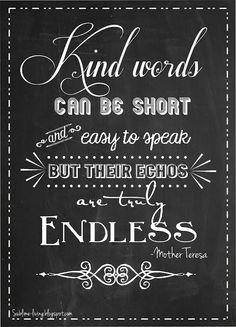 #Chalkboard Art #Quote - Kind Words http://www.bellabellavita.com/2013/07/inspiration-chalkboard-art-quote-kind.html