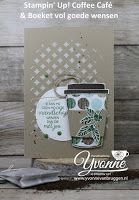 Yvonne is Stampin '& Scrapping: Stampin' Up! Z Cards, Card Tags, Cool Cards, Stampin Up Cards, Coffee Cards, Coffee Break, Coffee Cup, Stampin Up Catalog, Beautiful Handmade Cards