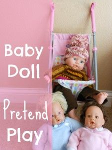Fantastic example of pretend play with dolls.