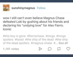 I mean, Magnus is basically a delicate flower. Were you expecting him to fight? Percy Jackson Ships, Percy Jackson Memes, Percy Jackson Books, Percy Jackson Fandom, Rick Riordan Series, Rick Riordan Books, Magnus Chase, Solangelo, Percabeth