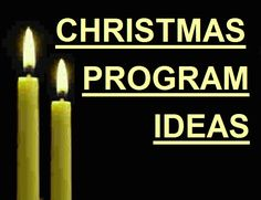 Christmas programs with suggested skits, scripture readings, songs...